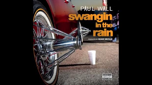 Paul-Wall-Swangin-in-The-Rain-prod.-by-Scoop-Deville